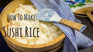 How To Make Sushi Rice (Recipe) 酢飯の作り方 (レシピ)