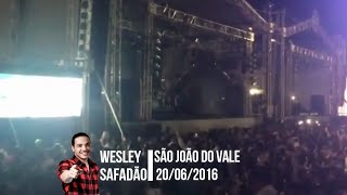 Wesley Safadão No São João Do Vale   PetrolinaPE   20062016