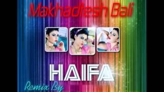 تحميل اغاني Haifa Wahbi - Makhadtesh Bali Remix / هيفا وهبي - مخدتش بالي ريمكس MP3
