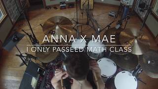 Jacob Jung: ANNA X MAE 'I Only Passed Math Class' Drum Tracking!