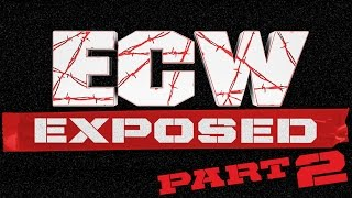 ECW Exposed: Part 2 On WWE Network   Full Broadcast