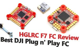 Giveaway! Best DJI Plug n' Play F7 Flight Controller!!! | HGLRC F7 FC Review and Giveaway