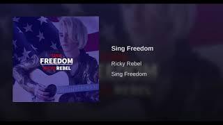Ricky Rebel   Sing Freedom