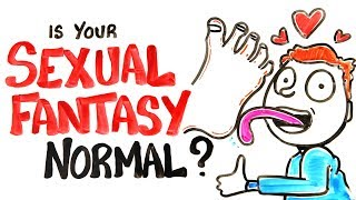 Is Your Sexual Fantasy Normal? (SFW)