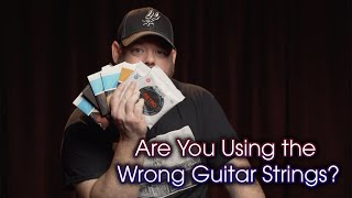 Are You Using The Wrong Strings? | Acoustic Guitar String Comparison