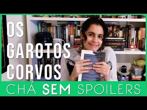 Os Garotos Corvos - Maggie Stiefvater - Chá SEM Spoilers