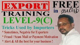 💯scam / Tricks used by Importers (***** Exporters ALERT) in Tamil