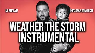 "DJ Khaled ""Weather The Storm"" Ft. Meek Mill & Lil Baby Instrumental Prod. By Dices *FREE DL*"