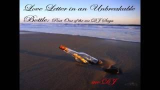18 Tonight (Bonus Track) mc DJ (Love Letter in an Unbreakable Bottle)