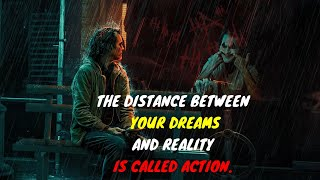 JOKER QUOTES | THE DISTANCE BETWEEN DREAMS AND REALITY IS ACTION | POWERFUL QUOTES