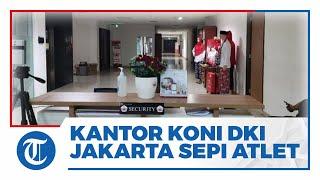 Kantor KONI yang Juga Markas Atlet Kontingen DKI Jakarta Sepi Atlet saat Penutupan PON XX Papua