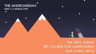 Sithu Aye - The Andromedan Pt I: A Single Step