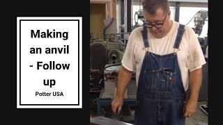 Making an anvil - Follow up