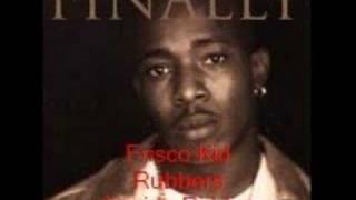 Frisco Kid- Rubbers- Joyride Riddim
