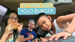 THE HUNGRY SYRIAN WANDERER: YOLO BURGER CRAVING - Alapag Family Fun