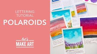 Let's Write on Polaroids - Lettering Tutorial with Nicole Miyuki