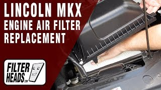 How to Replace Engine Air Filter 2011 Lincoln MKX V6 3.7L