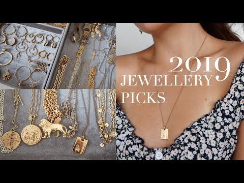 My Jewellery Collection | Top Pieces For 2019