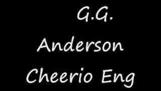 G G Anderson   Cheerio