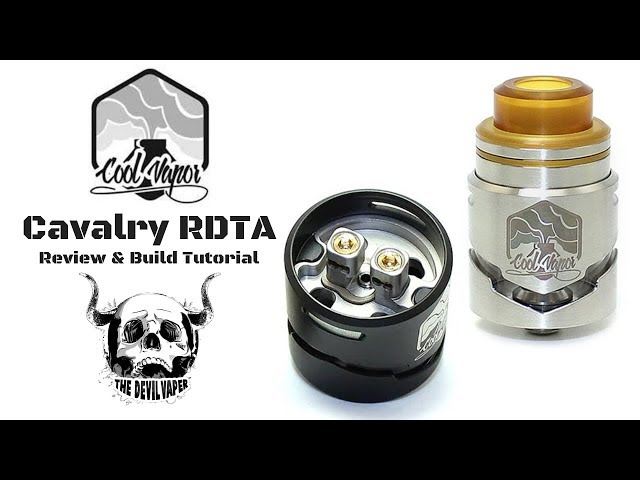 CAVALRY RDTA by COOL VAPOR - Review & Build Tutorial