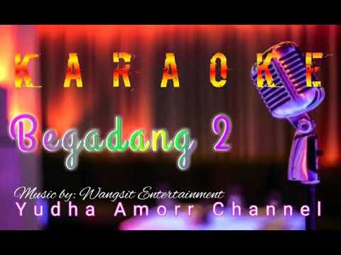 Begadang 2 Karaoke No Vocal (Koplo)