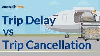 Trip Delay vs Trip Cancellation