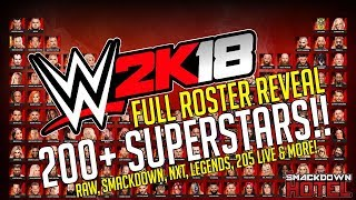 WWE 2K18 FULL ROSTER REVEAL! All Superstars (RAW, SD Live, Legends, NXT)!