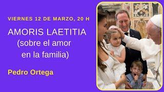Presentación de la exhortación AMORIS LAETITIA del Papa Francisco