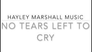 NO TEARS LEFT TO CRY (ARIANA GRANDE COVER) - Hayley Marshall