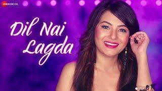 Dil Nai Lagda - Official Music Video   Arunita Sinha   William Koti & Rajesh Sandhu