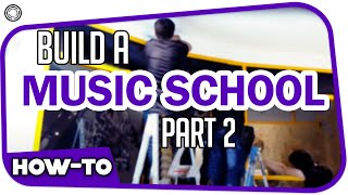 How to Build a Music School (Behind Scenes Part 2) تحميل MP3