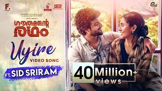 UYIRE – Video Song Ft. Sid Sriram | Gauthamante Radham | Neeraj Madhav |Ankit Menon |Anand Menon|4K