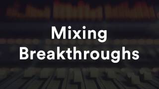 """""""Mixing Breakthroughs"""" with Justin Colletti"""