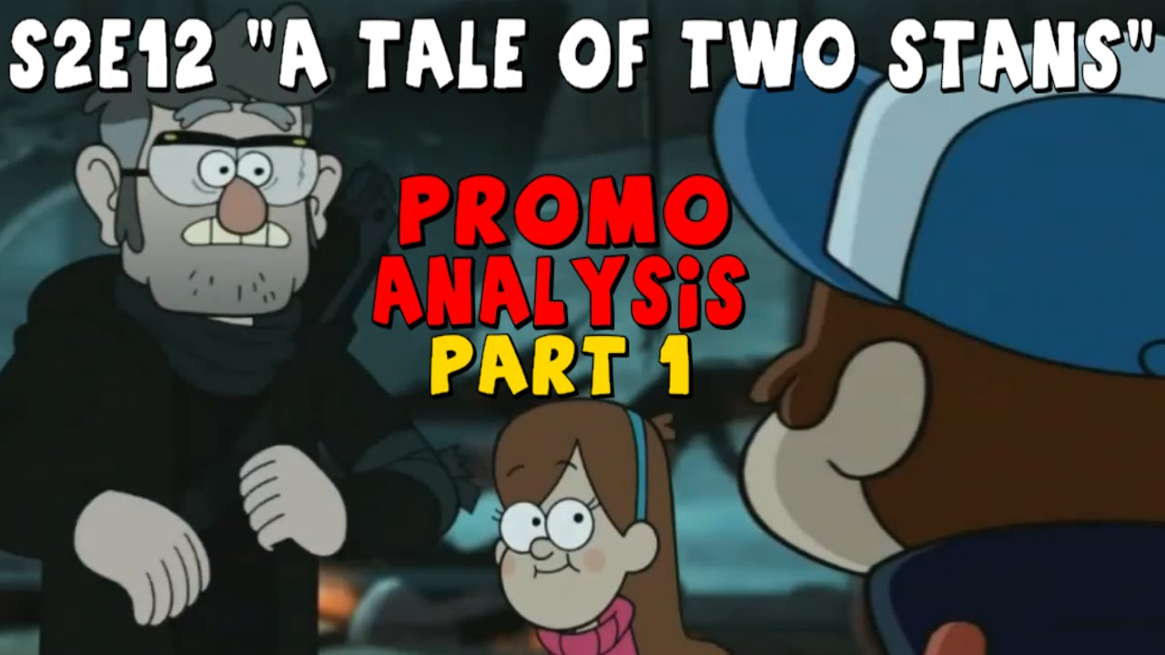 """Gravity Falls: S2E12 """"A Tale of Two Stans"""" – New Promo ANALYSIS (pt. 1)"""