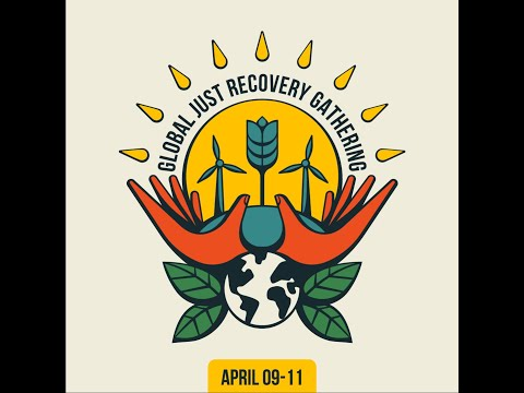 Get ready for the Global Just Recovery Gathering