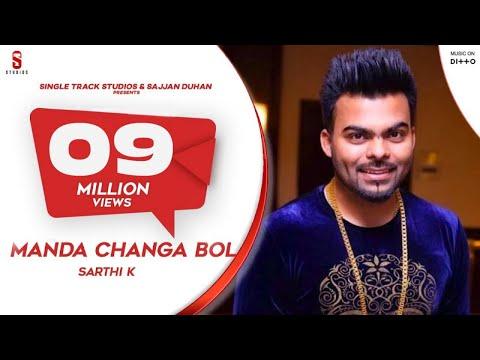 Manda Changa Bol by Sarthi K feat Eashita Bajwa