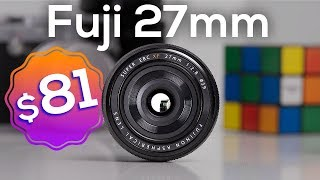 Cheapest Fuji Lens of 2019 | XF 27mm Review