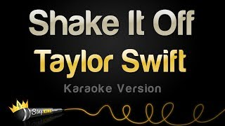 Taylor Swift   Shake It Off (Karaoke Version)