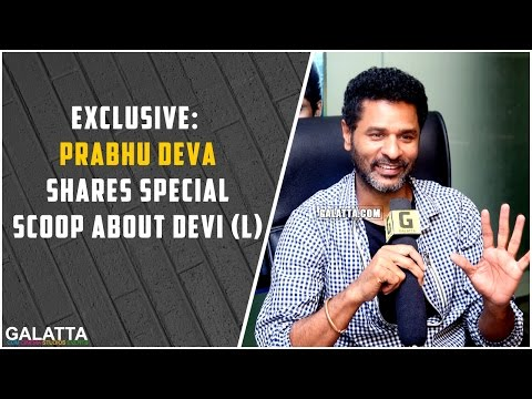 Exclusive-Prabhu-Deva-shares-special-scoop-about-Devi-L
