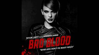 Taylor Swift   Bad Blood Feat. Kendrick Lamar (Official Audio) From 1989 Platinum Edition