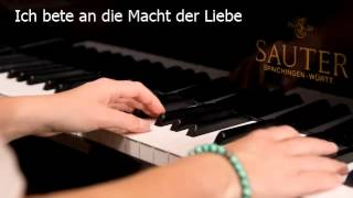 Ich bete an die Macht der Liebe (Piano)