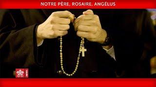 Notre Père, Rosaire, Angélus 2020-03-25