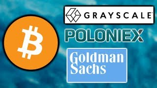 BITCOIN Mining Difficulty Increases - Grayscale BTC Trust - Goldman Sachs Crypto Team - Poloniex
