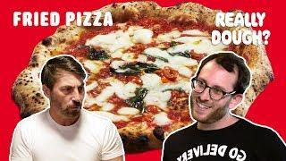 Fried Pizza: Italy's Tastiest Street Food?    Really Dough?