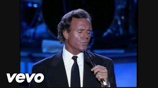 "Julio Iglesias   Amor, Amor, Amor (taken From ""Starry Nights"" Concert DVD)"