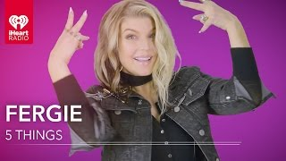 5 Things Fergie Hasn't Told You