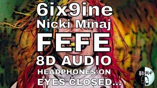 6ix9ine &, Nicki Minaj   FEFE (8D Audio)