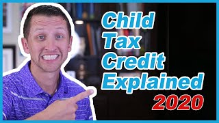 Child Tax Credit Explained 2020