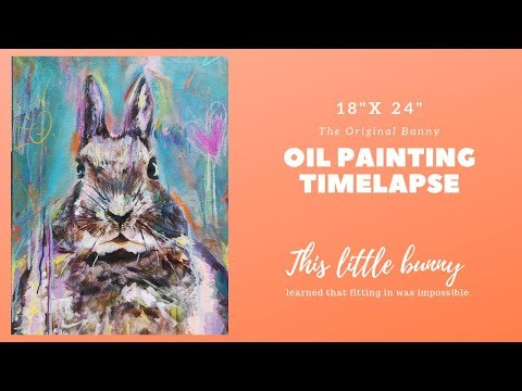 """OIL PAINTING TIME LAPSE - Oil on Canvas - """"The Original Bunny"""""""