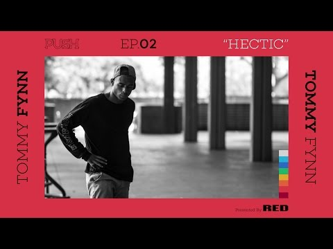 PUSH | Tommy Fynn: Hectic - Episode 2